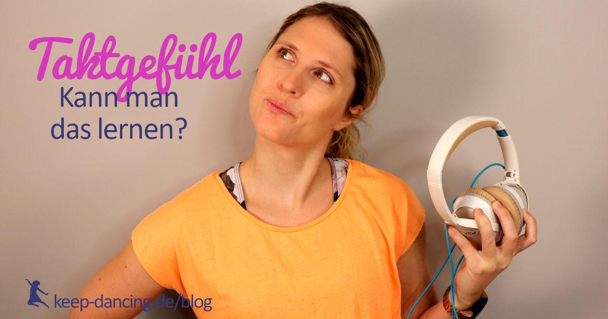 Taktgefühl - Kann man das lernen? - keep-dancing.de